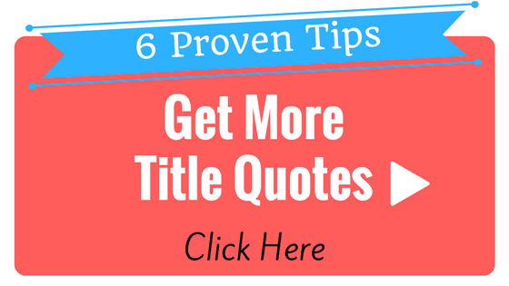 6 Proven Ways to Get More Quotes From Your Title Insurance Website