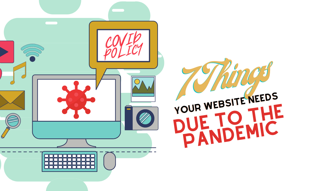 7 Things Your Title Company or Law Firm's Website Needs Due To The Pandemic