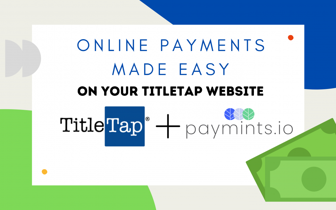 TitleTap Partners with Paymints.io on Online Payment Website Integration