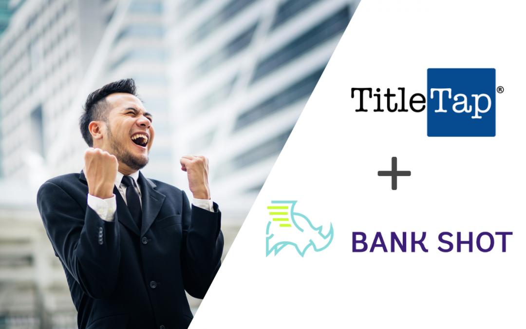 Bank Shot Partners with TitleTap on Website Marketing Integration